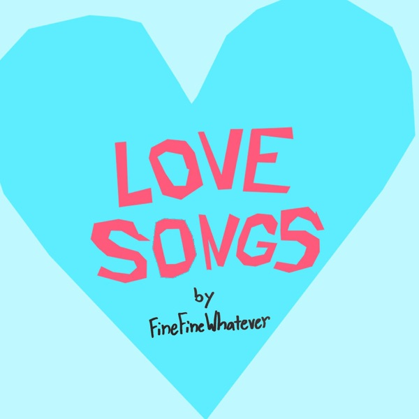 Love Songs the Podcast
