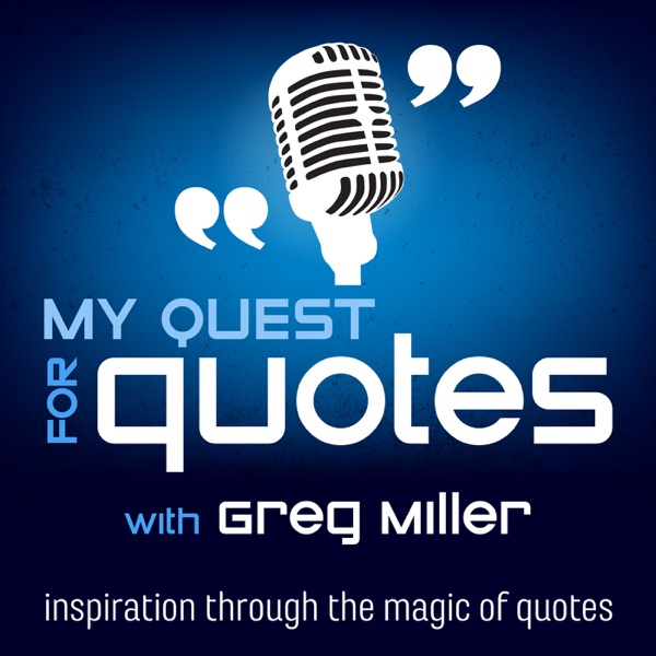 My Quest For Quotes - Weekly Motivational Quotes