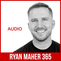 Ryan Maher 365 podcast