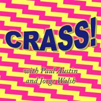 Crass! podcast