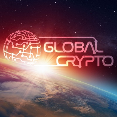 The Global Crypto Podcast
