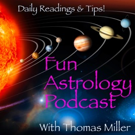 Fun Astrology with Thomas Miller: Astrology FUN! August 15