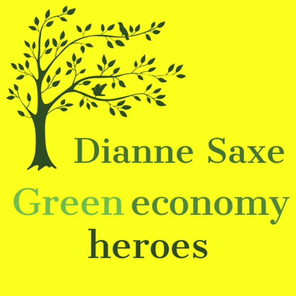 Dianne Saxe's Green Economy Heroes Podcast Artwork
