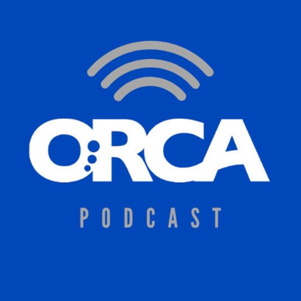 ORCA Podcast