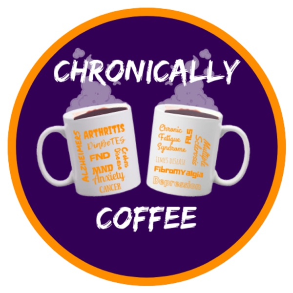 Chronically Coffee
