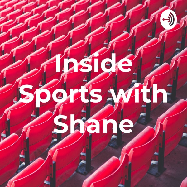 Inside Sports with Shane