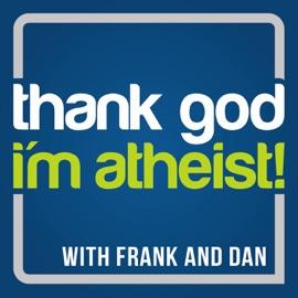 Thank God I M Atheist