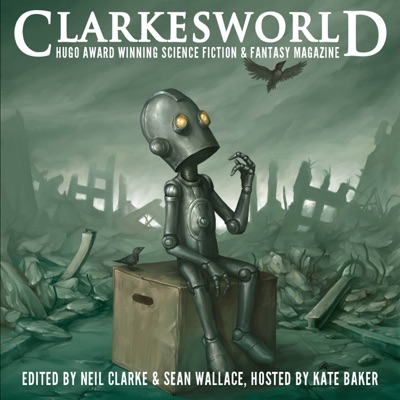 Clarkesworld Magazine - Science Fiction & Fantasy:Clarkesworld