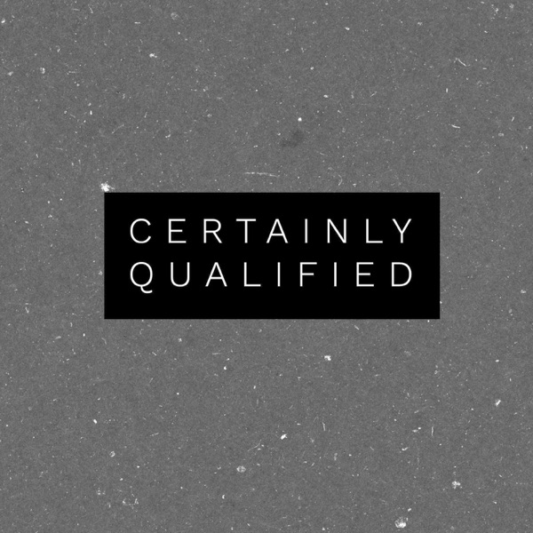 Certainly Qualified