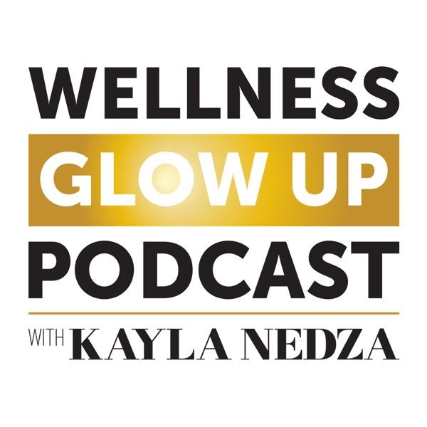 Wellness Glow Up Podcast