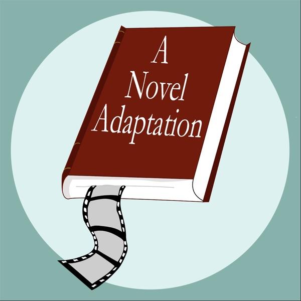 A Novel Adaptation