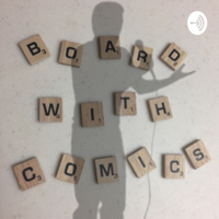 Board With Comics podcast