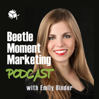 Beetle Moment Marketing Podcast podcast
