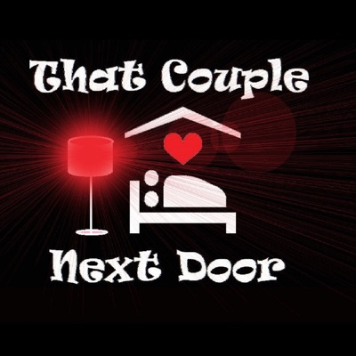 That Couple Next Door:A sexy swinger podcast