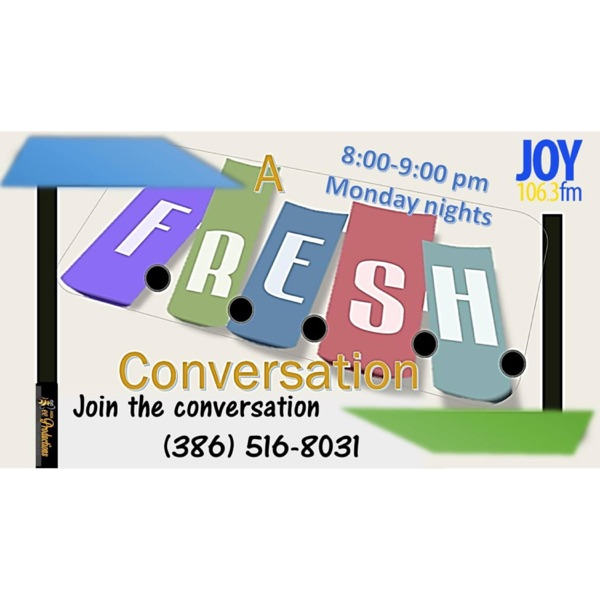 A F.R.E.S.H. Conversation
