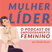 Mulher Líder podcast