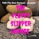 The Fluffy Slipper Lounge
