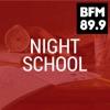 BFM :: Night School
