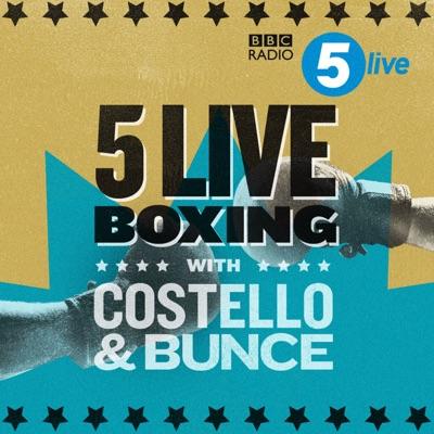 5 live Boxing with Costello & Bunce:BBC Radio 5 live