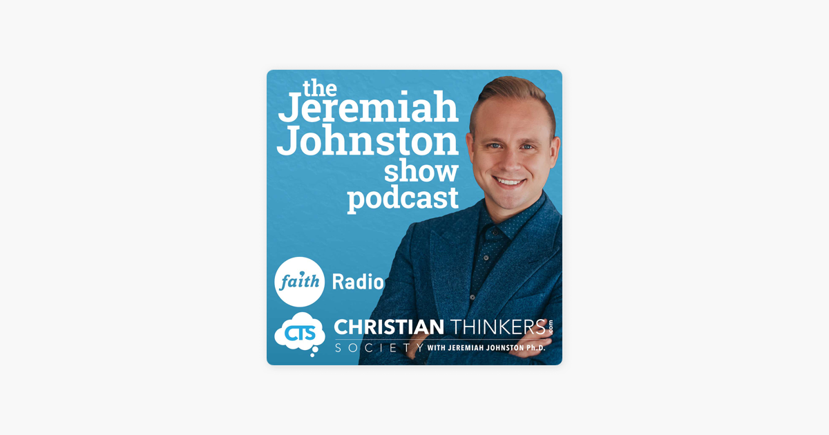The Jeremiah Johnston Show on Apple Podcasts