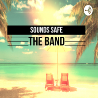 Sounds Safe the band podcast