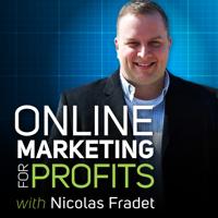 Online Marketing for Profits podcast