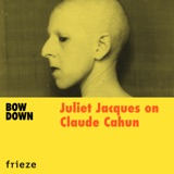 Juliet Jacques on Claude Cahun