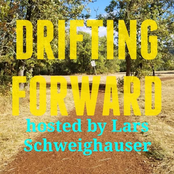 Drifting Forward