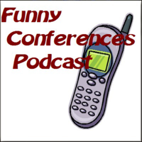 Funny Conferences Podcast podcast