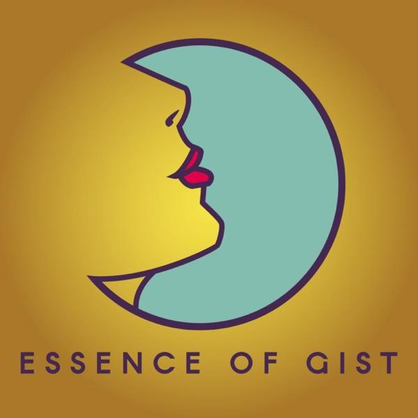 Essence Of Gist