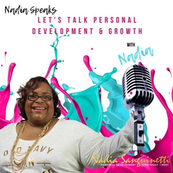 Growth 2 Greatness With Personal Development Strategist Nadia Sanguinetti