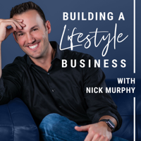 Building a Lifestyle Business Podcast podcast