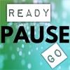 Ready Pause Go