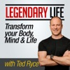 Legendary Life | Transform Your Body, Upgrade Your Health & Live Your Best Life artwork