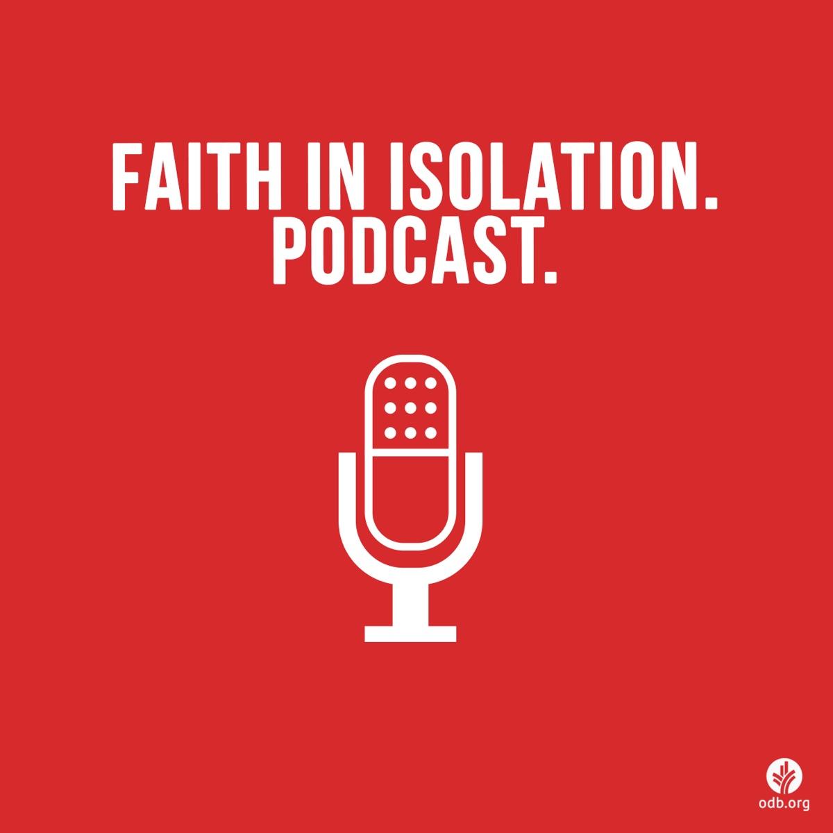 Faith In Isolation