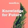 Knowledge for Future – Der Umwelt-Podcast