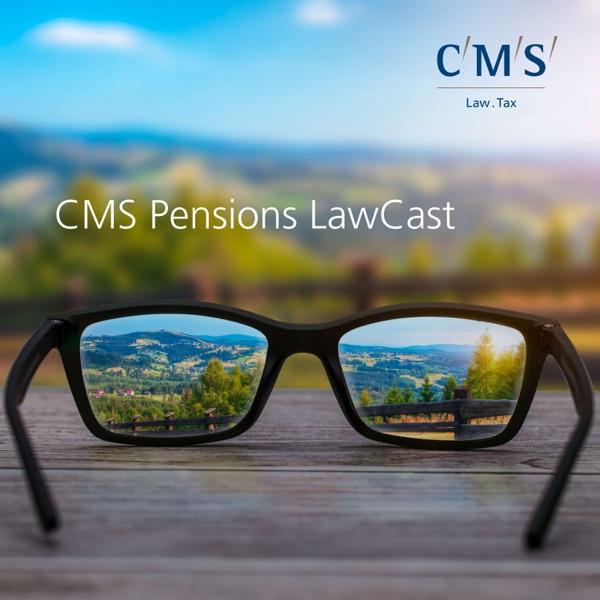 CMS Pensions LawCast