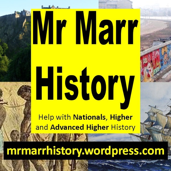 Mr Marr's Advanced Higher History Podcast