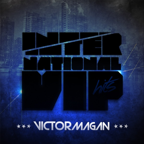 International Vip Hits by Victor Magan