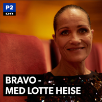 Bravo - med Lotte Heise podcast