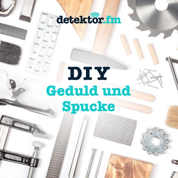DIY – Geduld und Spucke