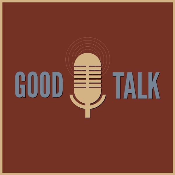 Good Talk Pod