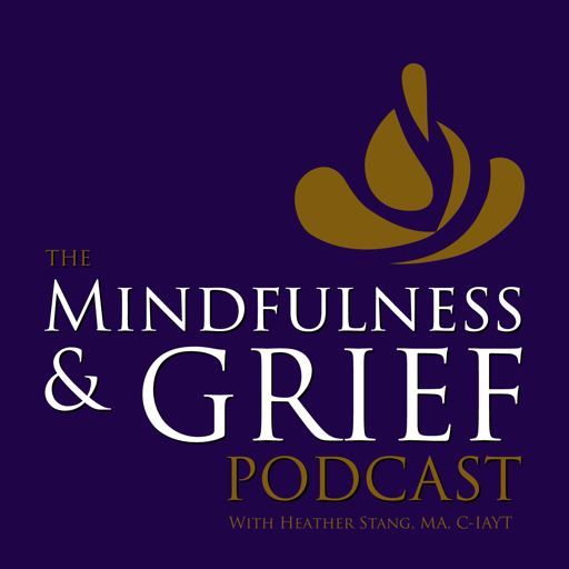 Cover image of The Mindfulness & Grief Podcast