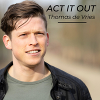 ACT IT OUT podcast
