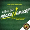 What The Heckonomics? : An Economics Podcast for the Rest of Us artwork