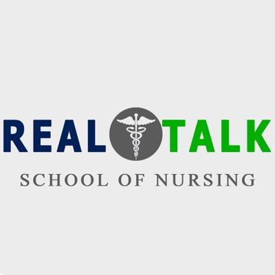 Real Talk School of Nursing