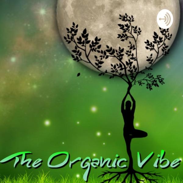 The Organic Vibe