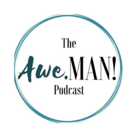 Awe Man Podcast podcast