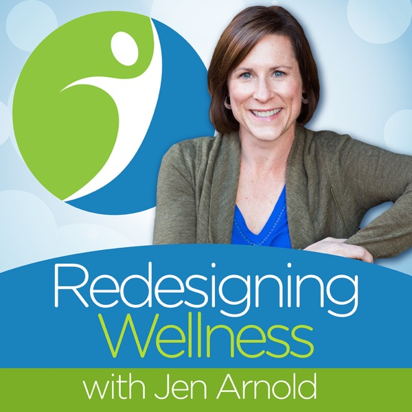 Redesigning Wellness Podcast