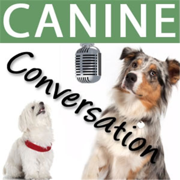 Canine Conversation's Podcast